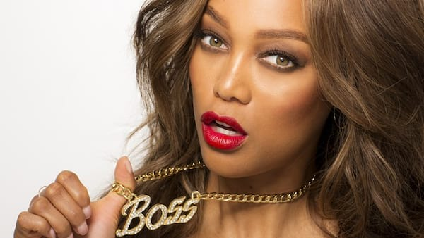 boss, girl boss, Tyra Banks