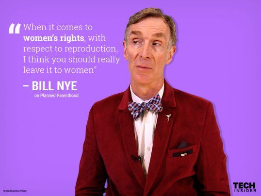 bill nye, quotes, science & tech, movies/tv, health, culture, celebs, pop culture, sex