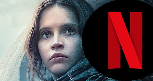 Rogue One, star wars, Rogue One Netflix July 2017
