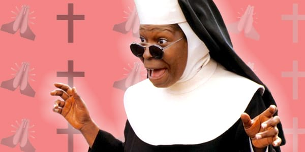 ps, ps Whoopi Goldberg, nun, religious, religion, God, pray, shocked, excited