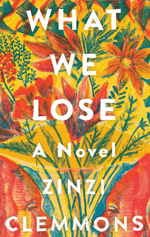 what we lose, novel, zinc clemmons, books