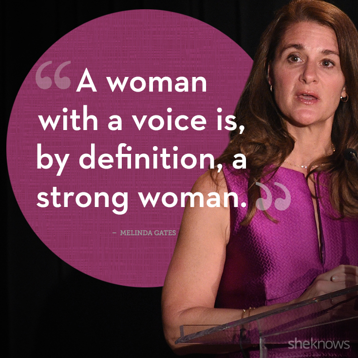 Women Empowerment Quotes 2017, Melinda Gates, quote, Women Empowerment