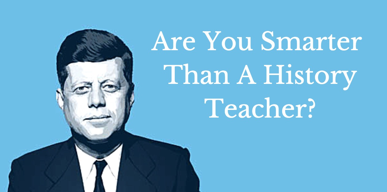 jfk, history teacher, history, words