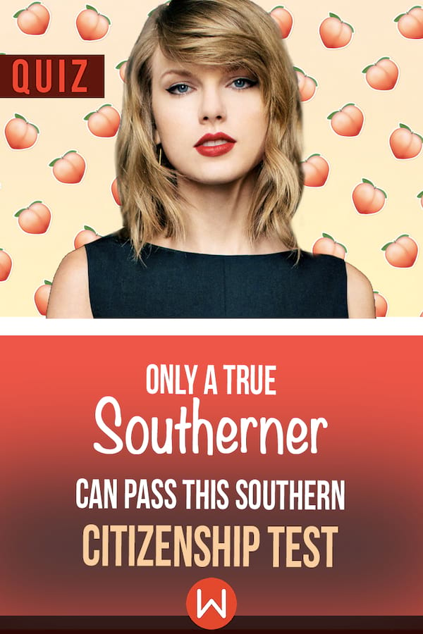 Quiz:-Only-A-True-Southerner-Can-Pass-This-Southern-Citizenship-Test