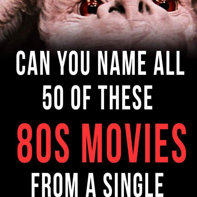 Quiz: Can You Name All 50 Of These 80s Movies From a Single