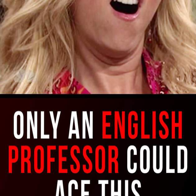 Quiz: Only An English Professor Could Ace This Advanced
