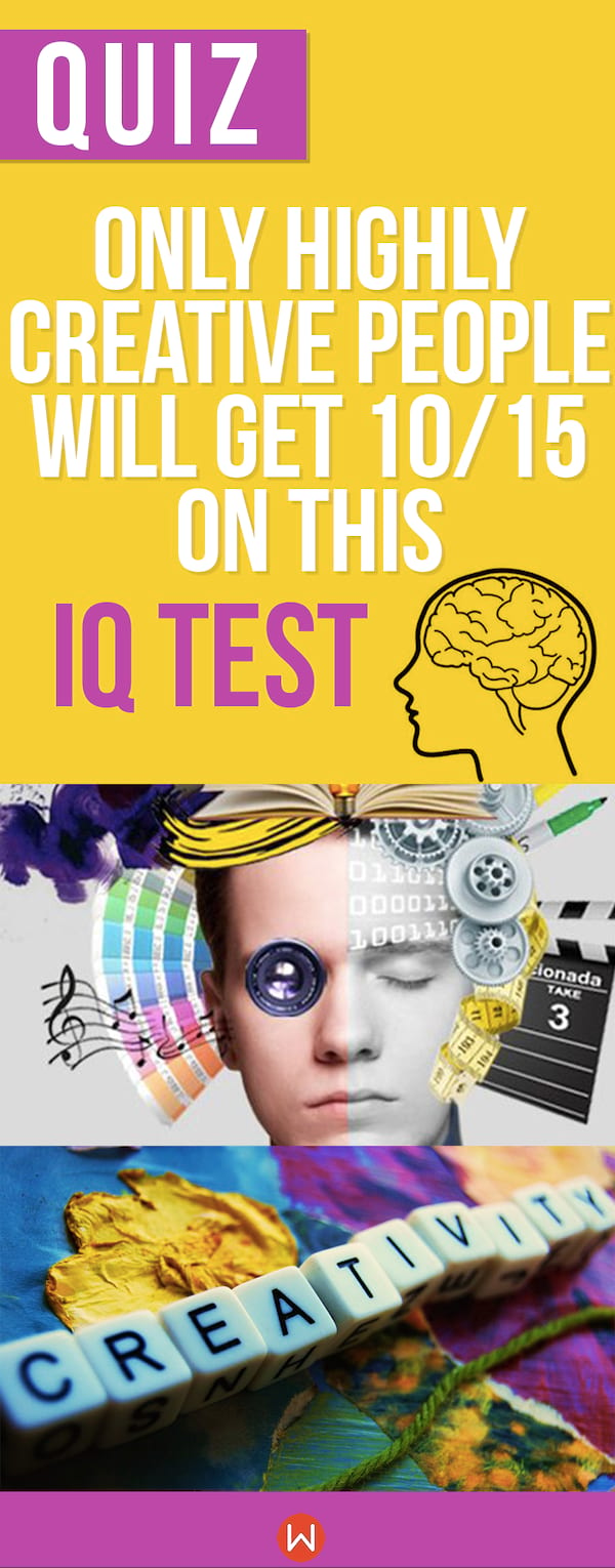 Quiz: Only Highly Creative People Will Get 10/18 On This IQ