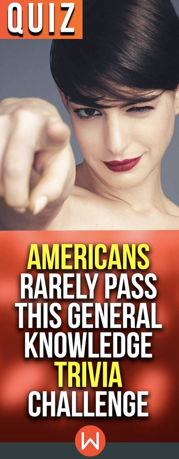 Quiz: Americans Rarely Pass This General Knowledge Trivia