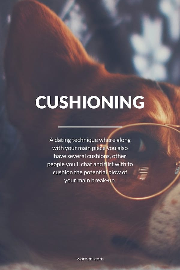 cushioning definition, dating terms, words, Meaning