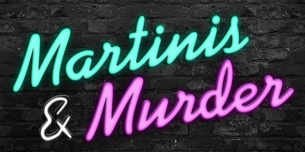 Martinis and Murder banner., pop culture