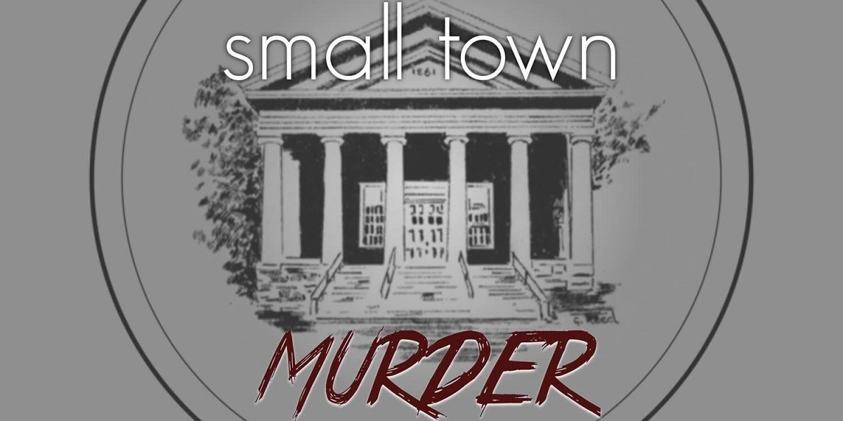 Small Town Murder podcast banner., pop culture