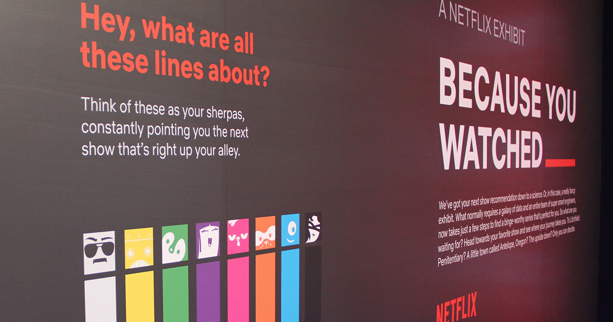 Netflix, because you watched, exhibit, event