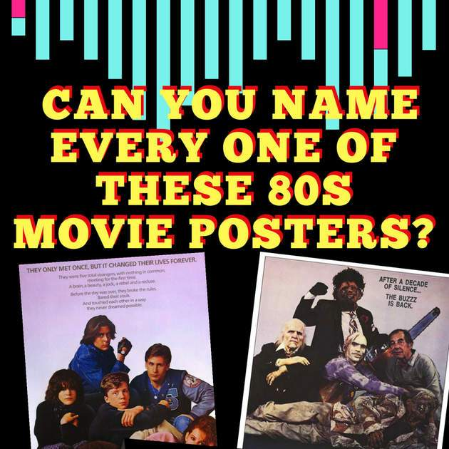 Quiz: Can You Name Every One Of These 80s Movie Posters