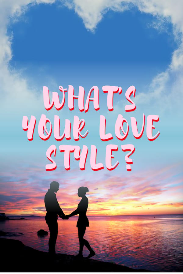 Quiz: What's Your Love Style? - Quiz-Bliss com