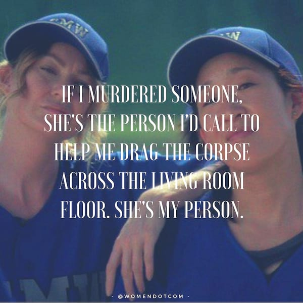 Grey's Anatomy Instagram captions, quotes, meredith grey, Cristina Yang, you're my person