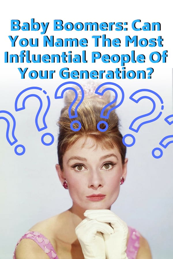 Baby Boomers: Can You Name The Most Influential People Of ...