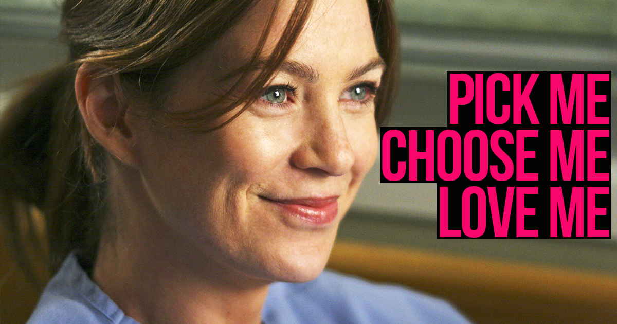 best greys anatomy speeches, meredith grey quote pick me choose me love me