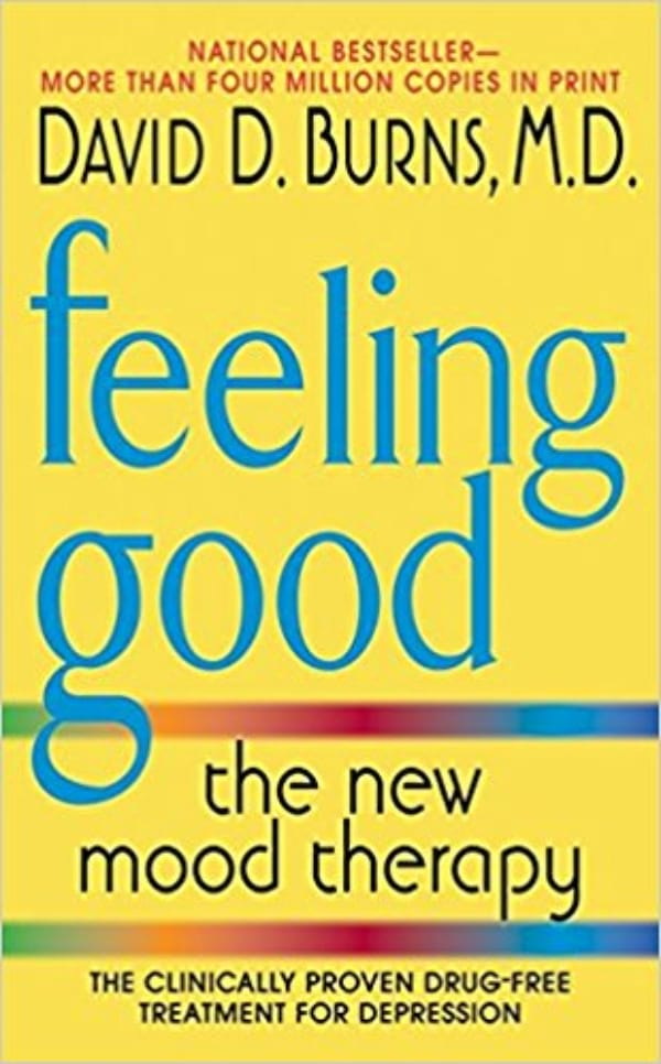 Feeling Good: The New Mood Therapy by David D. Burns, M.D. book cover