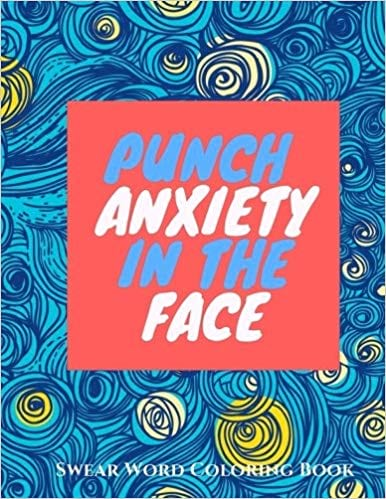 Punch Anxiety in the Face coloring book cover