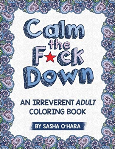 Calm the F*ck Down coloring book cover