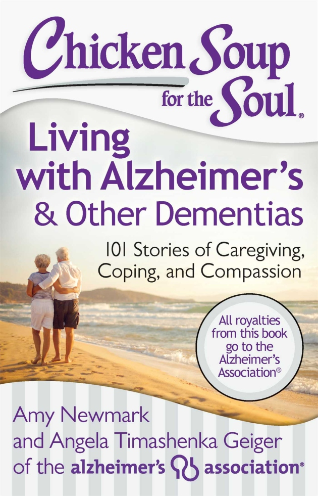Book cover for, Chicken Soup for the Soul: Living with Alzheimer's & Other Dementias.