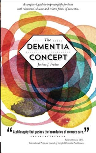 Book cover of, The Dementia Concept.