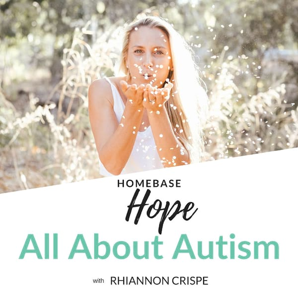 Homebase Hope: All About Autism podcast cover art