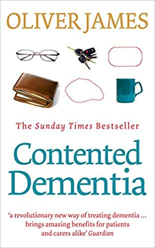 Contented Dementia by Oliver James book cover