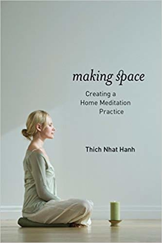 Book cover of Thich Nhat Hanh's Making Space