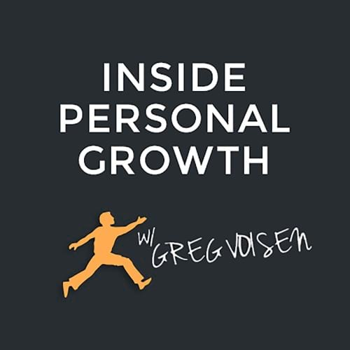 Artwork for Inside Personal Growth With Greg Voisen