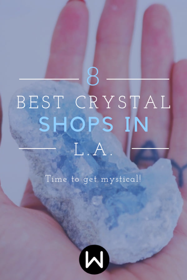 The Only Crystal Shops You Need to Visit in Los Angeles - Women com