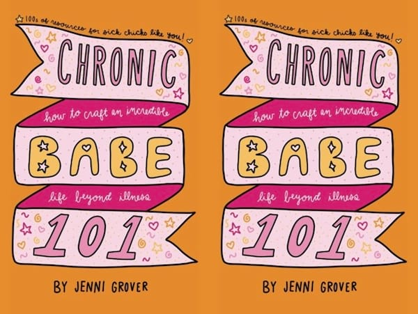 health, books, Chronic Babe 101 by Jenni Grover, Books to read if you've recently been diagnosed with a chronic illness