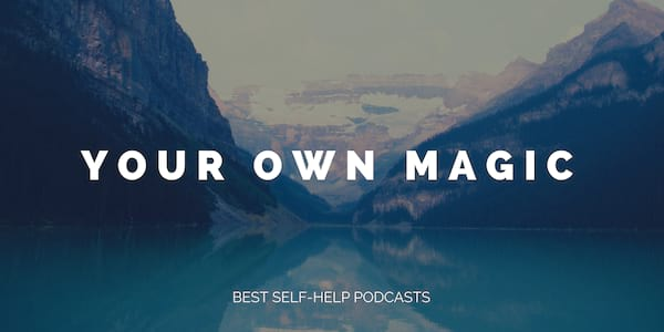 best self-help podcasts, self-love, 2018, for women