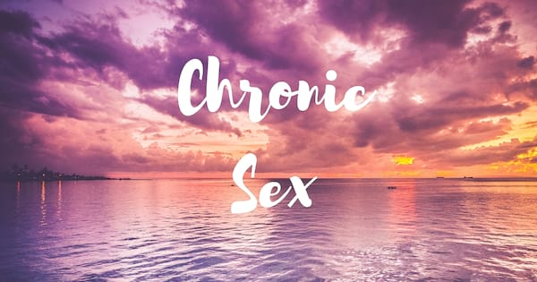 Chronic Illness Podcasts, purple sunset with the text \Chronic Sex\, health