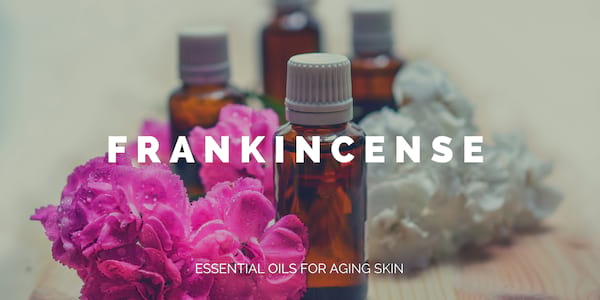 best essential oils for aging skin, mature, anti-aging, for wrinkles and fine-lines