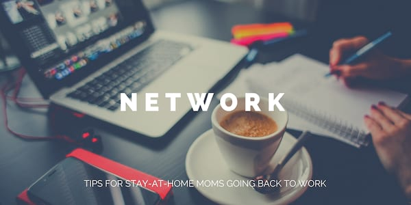 tips stay at home moms going back to workforce