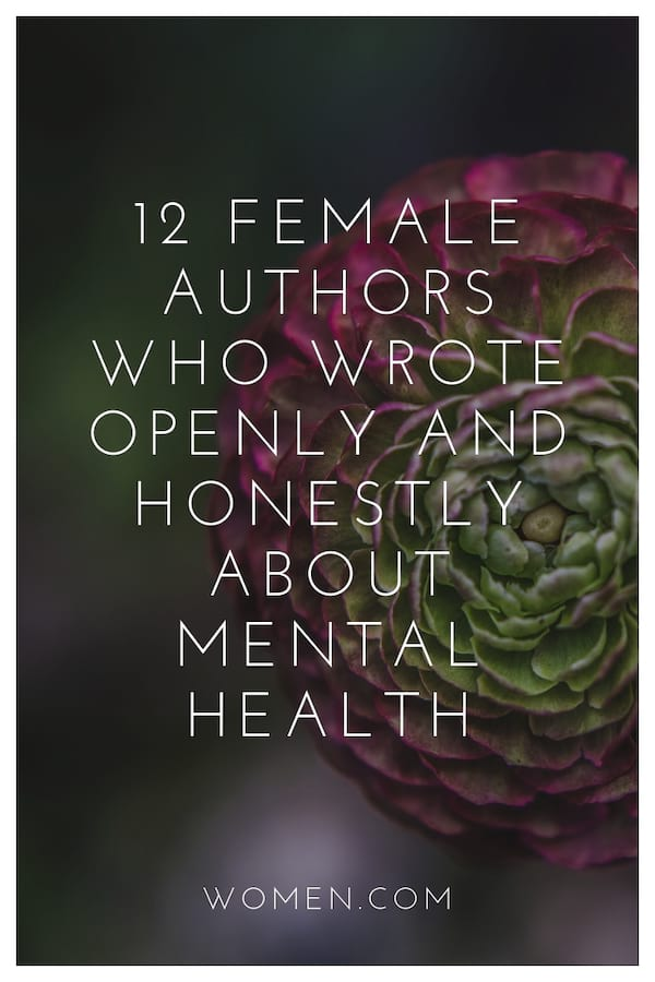 12 Female Authors Who Wrote Openly and Honestly About Mental