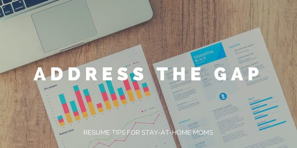 resume tips for stay-at-home moms 2018