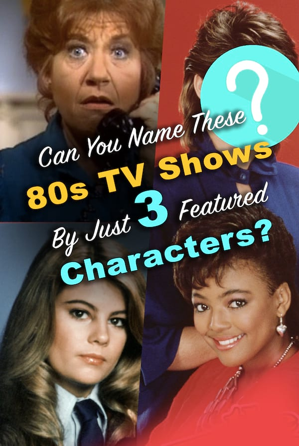 Quiz: Can You Name These 80s TV Shows By Just Three Featured