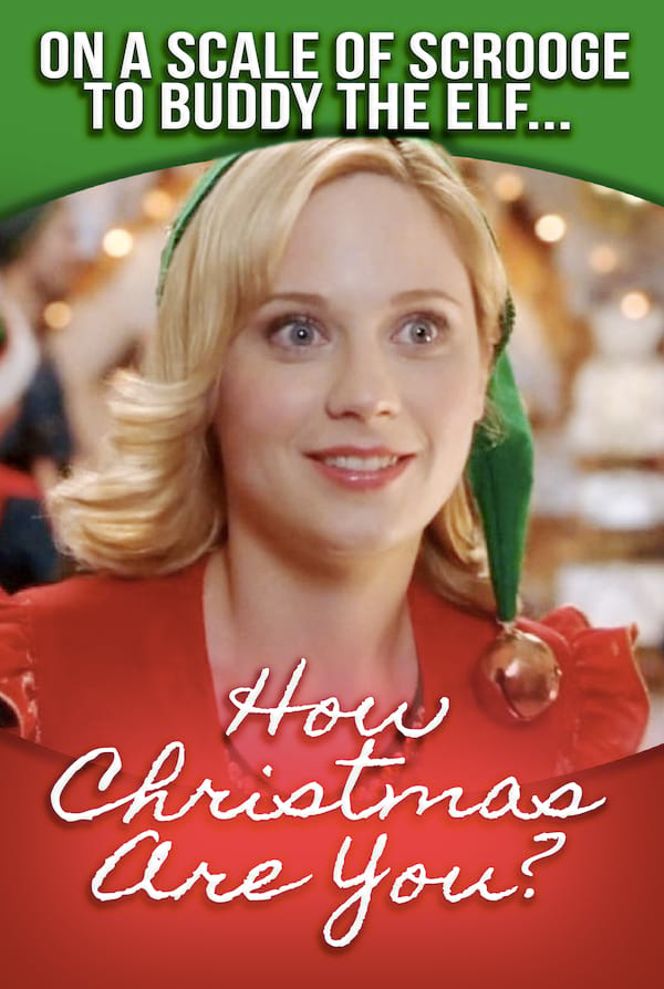 Quiz: On A Scale Of Scrooge to Buddy The Elf, How Christmas