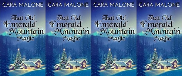 books, the cover of That Old Emerald Mountain Magic by Cara Malone, Holiday Books For Bi and Lesbian Romantics