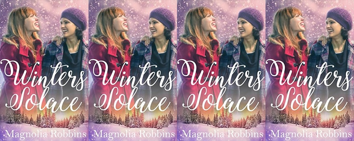 Holiday Books For Bi and Lesbian Romantics, The cover of Winter Solace by Magnolia Robbins, beauty