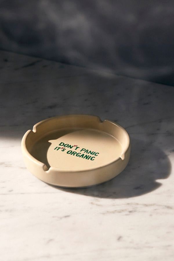 'Don't Panic, It's Organic' ashtray from Urban Outfitters