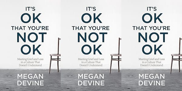 Books to Read When You're Grieving, the cover of It's OK That You're Not OK, books