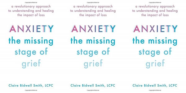 Books To Read While Grieving, the cover of Anxiety: The Missing Stage of Grief, books