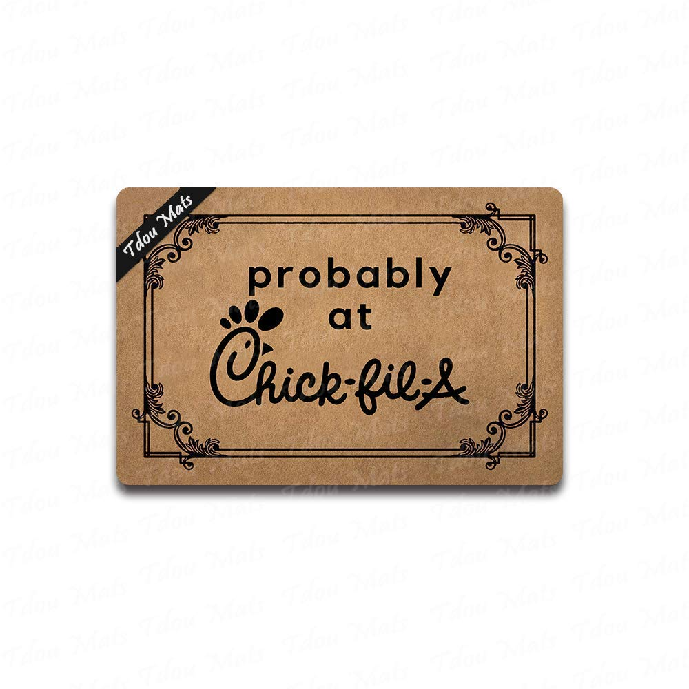 'Probably at Chick-fil-A' doormat from Amazon