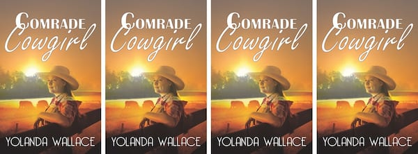 Western Romance Novels, the cover of the book Comrade Cowgirl by Yolanda Wallace, books