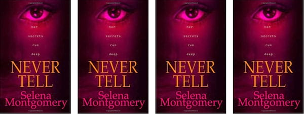 Stacey Abrams Books, book cover of Never Tell by Selena Montgomery, politics, books