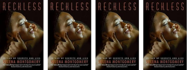 Stacey Abrams Books, the book cover of Reckless by Selena Montgomery, books, politics