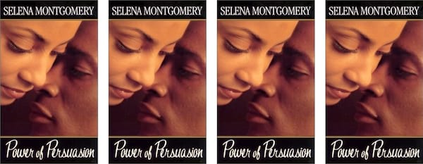 Stacey Abrams' Books, book cover of Power of Persuasion by Selena Montgomery, books, politics